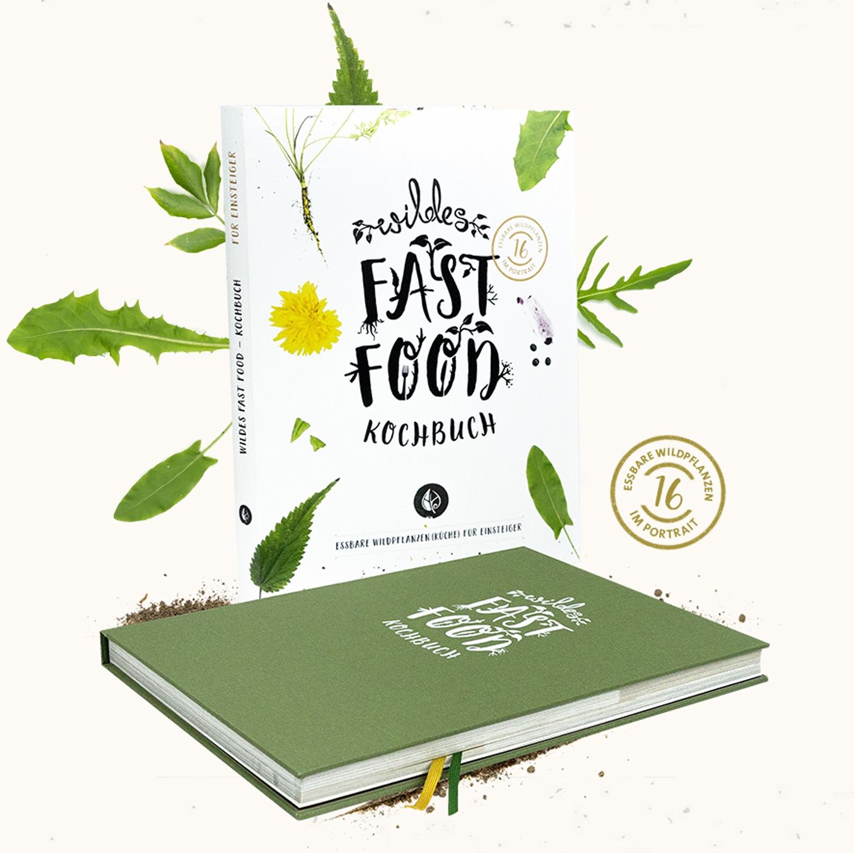 »Wildes Fast Food · E-Book« Essbare Wildpflanzen bestimmen, sammeln und verarbeiten für EinsteigerInnen